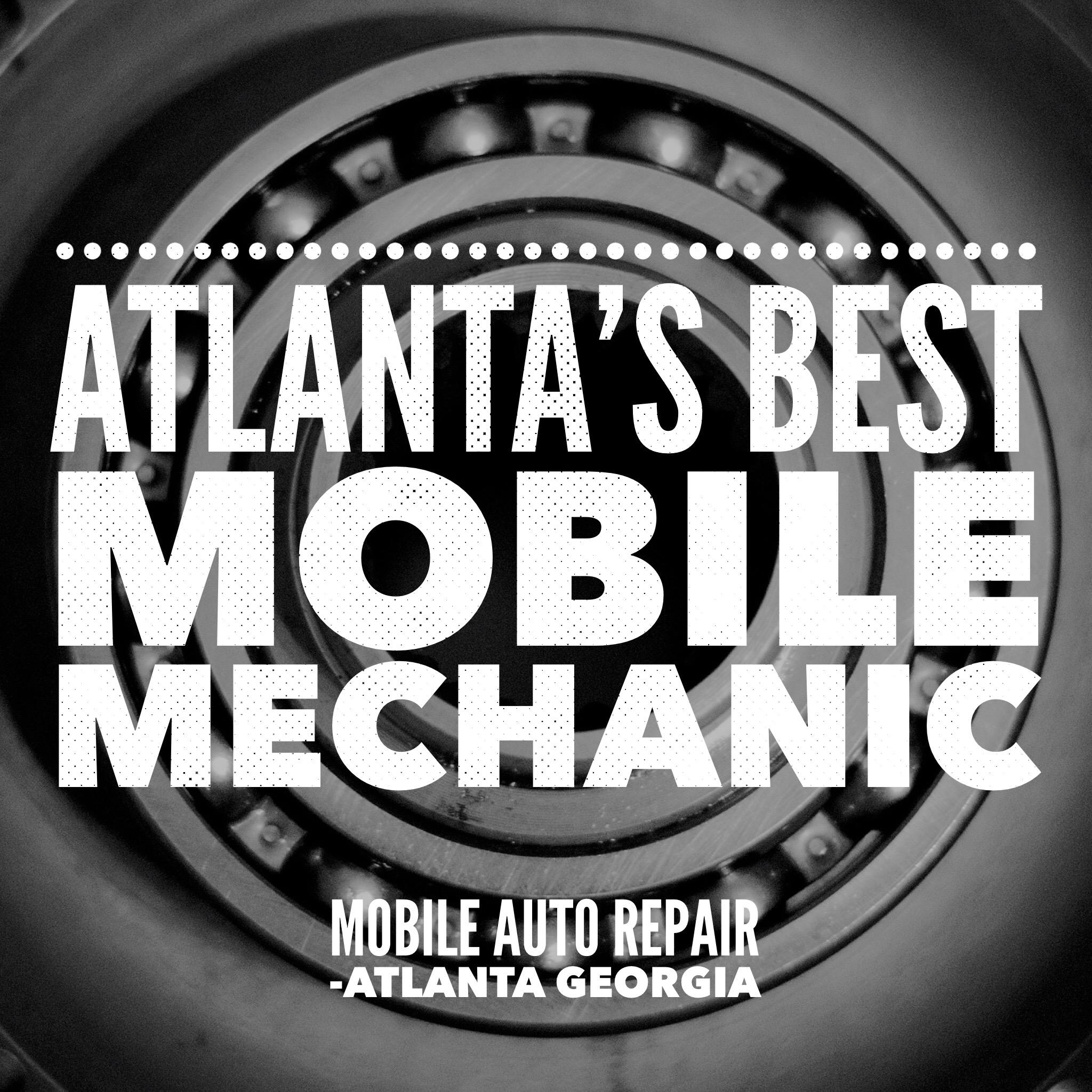 Atlanta's Best Mobile Mechanic